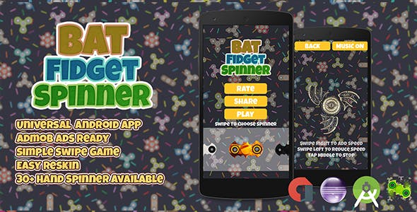 Bat Fidget Spinner + Admob (Android Studio + Eclipse) Easy Reskin