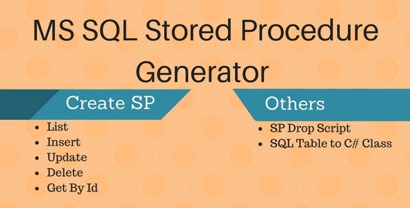 MS SQL Server Stored Procedure Generator by dynomix | CodeCanyon
