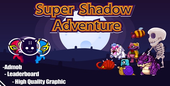 Super Shadow Adventure Platform Game With ADMOB - ECLIPSE PROJECT - CodeCanyon Item for Sale