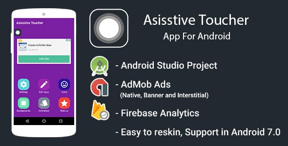 Assistive Touch app for android with Admob Ads + Google Analytics + Firebase Integration