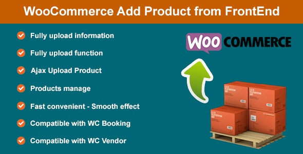 WooCommerce Add Product from FrontEnd - CodeCanyon Item for Sale
