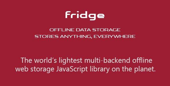 fridge: Offline Data Storage. Stores Anything, Everywhere