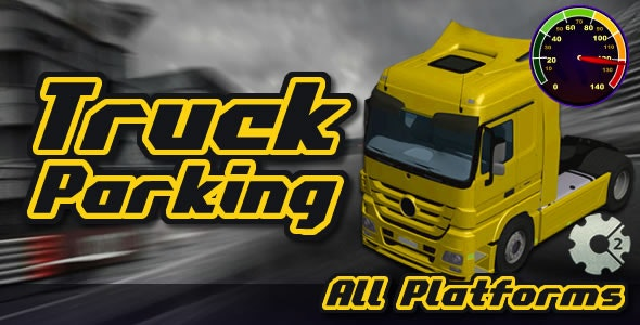 Truck Parking - PRO (CAPX) - CodeCanyon Item for Sale