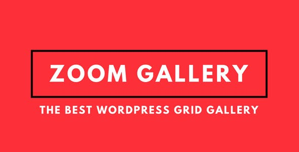 Zoom Gallery - WordPress Image Grid