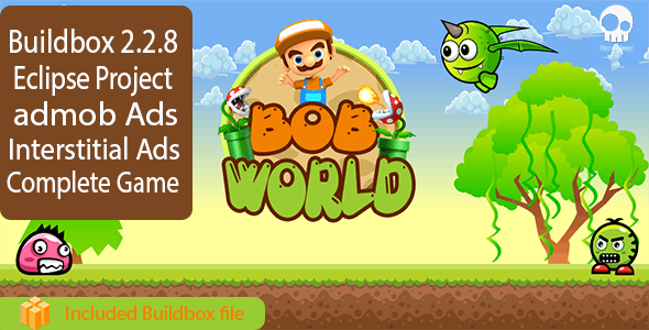 BOB WORLD - Buildbox 2.2.8 Game Template + Android Eclipse Project Template Included