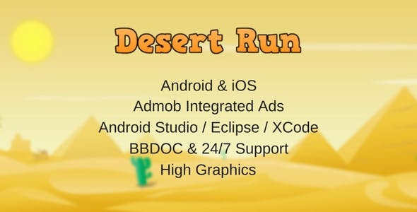 Desert Run | Universal Project | Admob | High Graphics