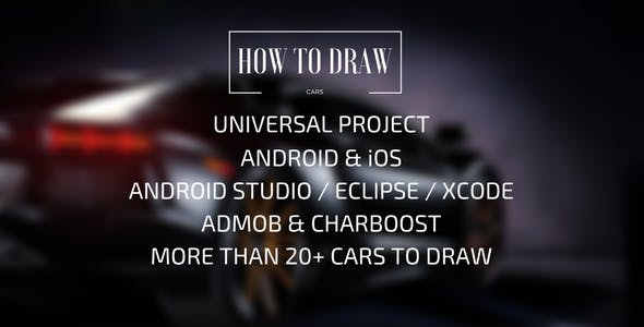 How To Draw - Cars | Android & iOS | Admob & Charboost | Easy Reskin