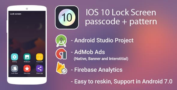 IOS 10 Lock Screen with passcode + pattern Admob Ads + Google Analytics + Firebase Integration