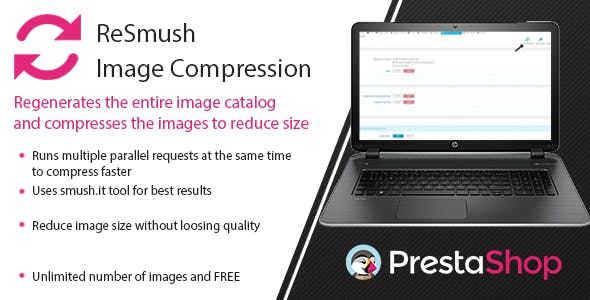 Prestashop ReSmush Image Compression for large catalogs Module