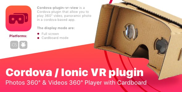 Cordova / ionic VR plugin - Photo 360 Video 360 Player with Cardboard