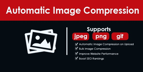 Automatic Image Compression & Bulk Image Compression for Wordpress - CodeCanyon Item for Sale