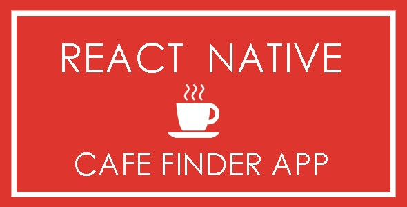 React Native Cafe Finder App - CodeCanyon Item for Sale