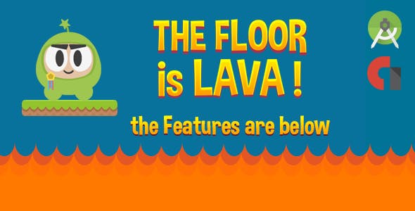 The Floor is Lava! (Admob, Leaderboard & More)