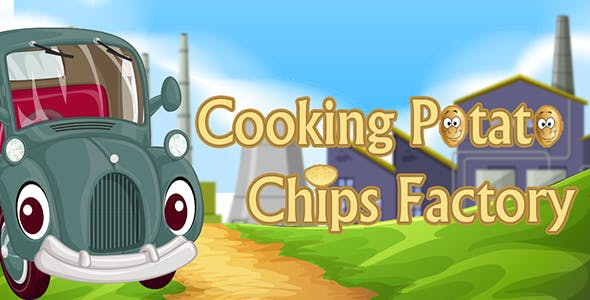 Cooking Potato Chips Factory - IOS - Android