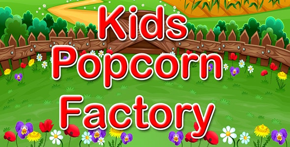 Kids Movie Popcorn Factory - IOS - Android - CodeCanyon Item for Sale