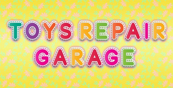 Toy Repair Garage kids game - IOS - Android