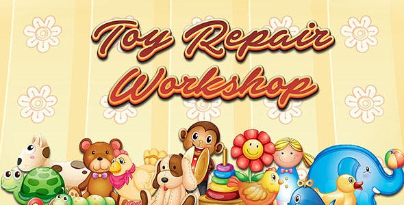 Toy Repair Workshop kids Game - IOS - Android