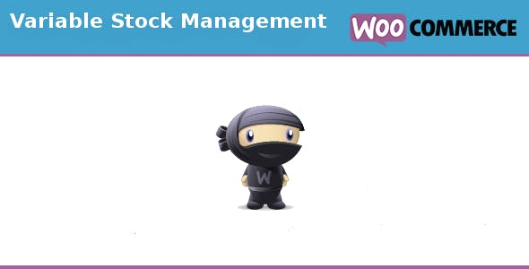 Woocommerce Variable stock management