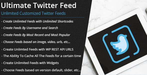 Ultimate Twitter Feed Pro - Unlimited Shortcodes, Widgets & WP Rest API URLS