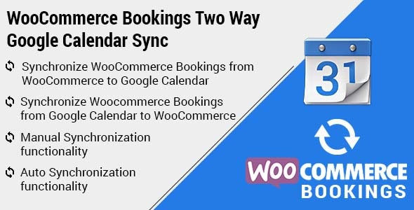 WooCommerce Bookings Google Calendar Two Way Sync - CodeCanyon Item for Sale