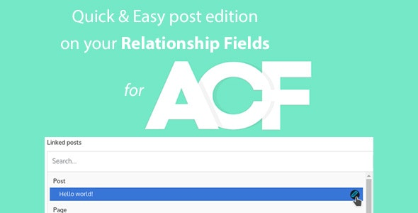 Quick and Easy Post edition for ACF Relationship Fields PRO - CodeCanyon Item for Sale