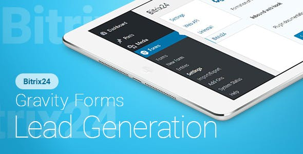Gravity Forms - Bitrix24 - Lead Generation