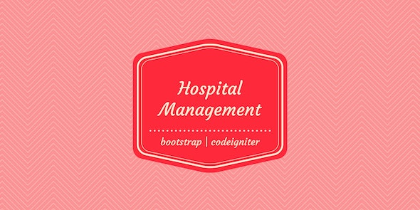 Hospital Management System by ibrinfotech7 | CodeCanyon