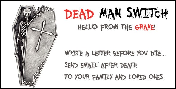 Dead Man Switch - CodeCanyon Item for Sale
