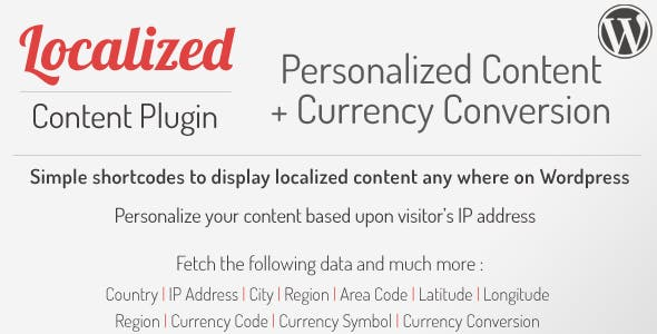 Wordpress Localized Visitor Content & Currency Conversion Shortcodes Plugin