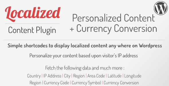 Wordpress Localized Visitor Content & Currency Conversion Shortcodes Plugin - CodeCanyon Item for Sale
