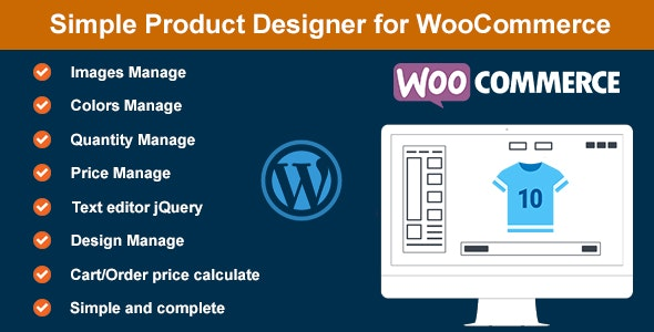Simple Product Designer for WooCommerce - CodeCanyon Item for Sale