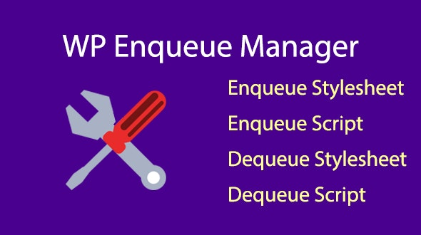WP Enqueue Manager - CodeCanyon Item for Sale