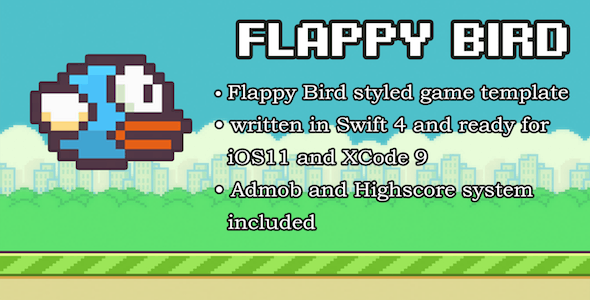 Flappy Bird Universal Game Swift (iOS + Admob)