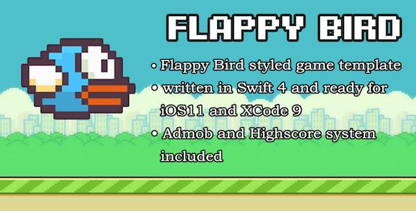 Flappy Bird Universal Game Swift (iOS + Admob)