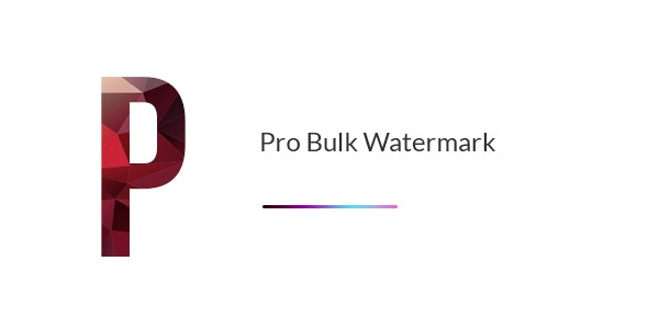 Pro Bulk Watermark Plugin for WordPress - CodeCanyon Item for Sale