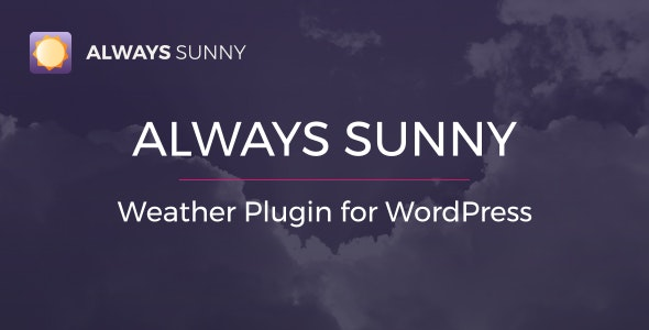 Always Sunny Plugin - WordPress Weather Widget and Shortcode - CodeCanyon Item for Sale
