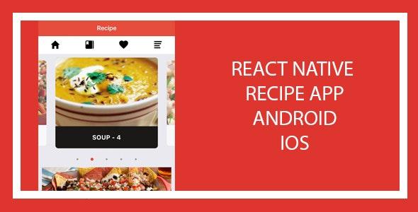 Recipe App - React Native App - CodeCanyon Item for Sale