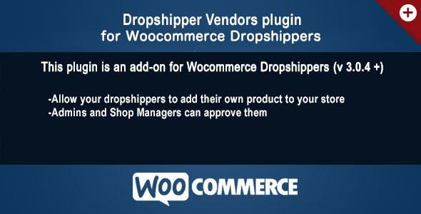 Woocommerce Dropshippers Vendors AddOn