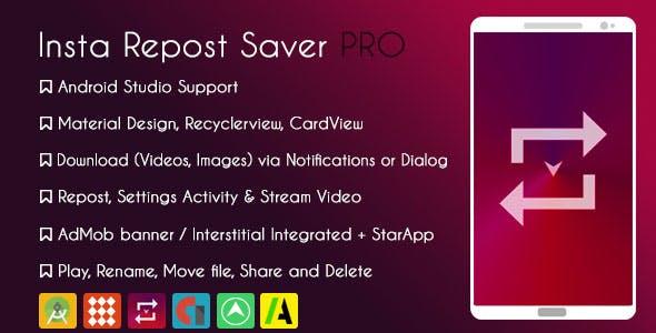Instagram Repost Downloader PRO - Admob + Startapp & GDPR