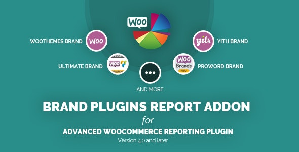 Brand Plugins Report Addon for Woocommerce Reporting - CodeCanyon Item for Sale