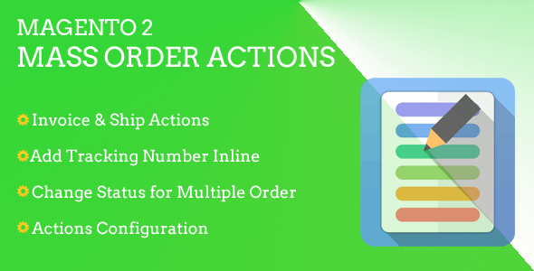 Magento 2 Mass Order Actions