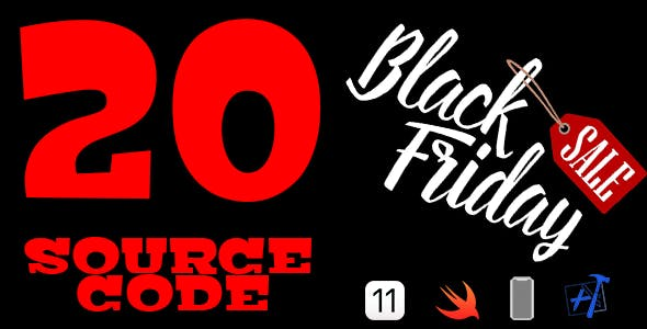 Black Friday Bundle Sale - 20 Source Codes in iOS 11 and Swift 4 - CodeCanyon Item for Sale