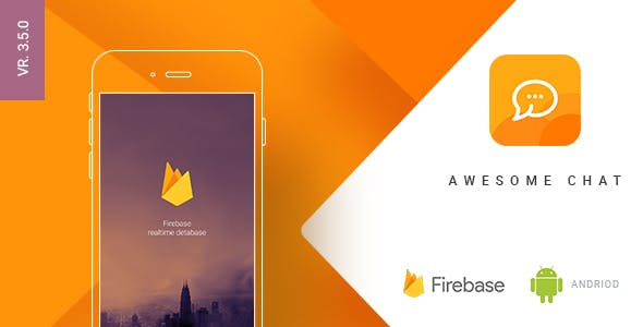 Awesome Chat - Android Firebase Real-time Mobile Application