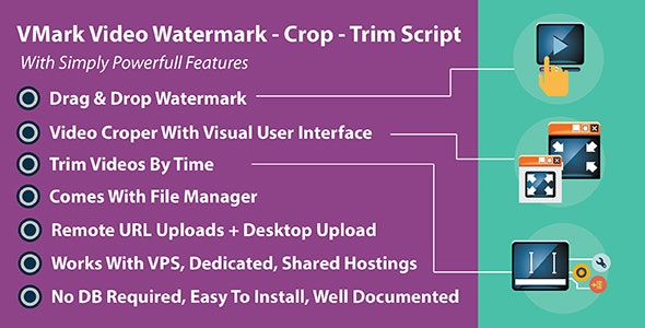 VMark Video Watermark - Crop - Trim PHP Script - CodeCanyon Item for Sale