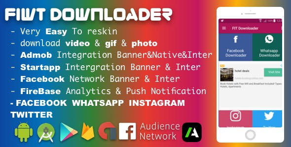 Facebook Instagram WhatsApp Twitter Downloader With Admob , Startapp and Facebook ADS 2018 pro