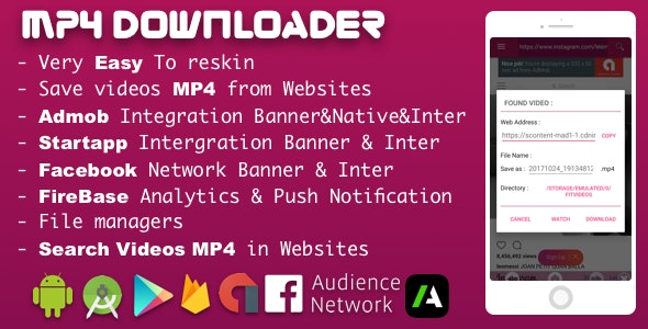 MP4 video downloader With Admob , Startapp , Facebook ADS 2018, Firebase push Notification - CodeCanyon Item for Sale