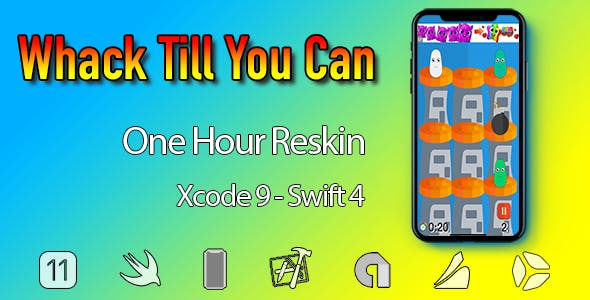Whack Till You Can - One Hour Reskin - iOS 11 and Swift 4 ready