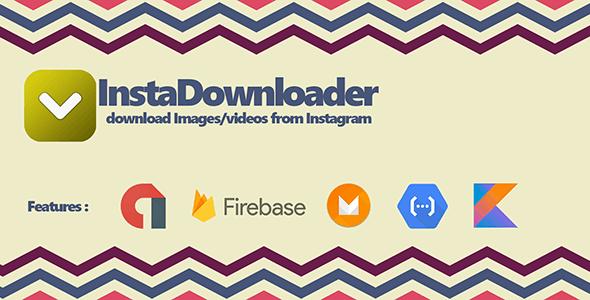 InstaDownloader - Instagram image/video saver