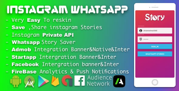 Instagram Story Saver WhatsApp Status story downloader with Admob, Facebook Network ads and Startapp