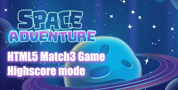 Space Adventures Match3 HTML5 Game